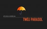 Aplikacja mobilna - Twój parasol